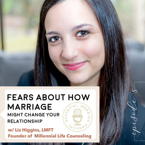 Fears About How Marriage Might Change Your Relationship episode title