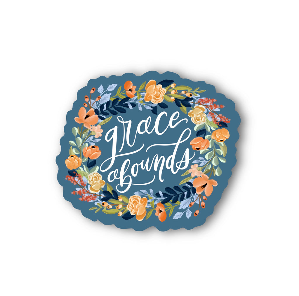 """Grace Abounds"" (STICKER)"