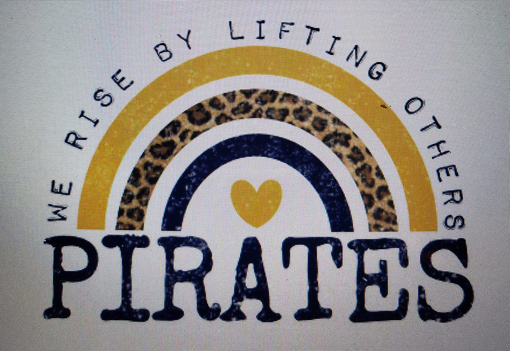 PREORDER! Pirates We Rise By Lifting Others Tee - Ships in THREE Weeks!