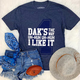 Dak's the Way Tee