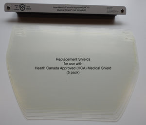 Replacement Face Shields - Health Canada Approved (HCA) Face Shield