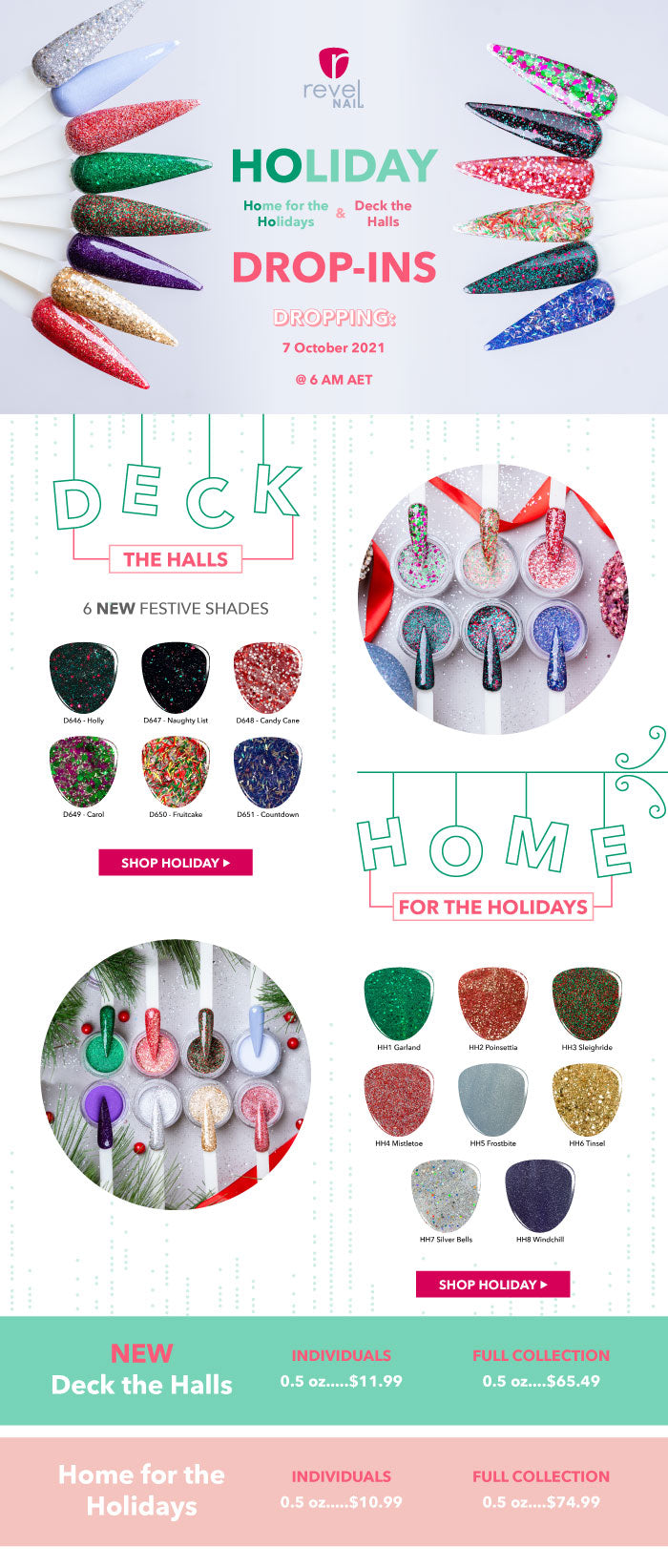 Holiday Drop Ins | Home for the Holidays | Deck the Halls 6 new festive shades | Get your Holiday mani planned and ready to go | Revel Nail Dip Powder | At home nails