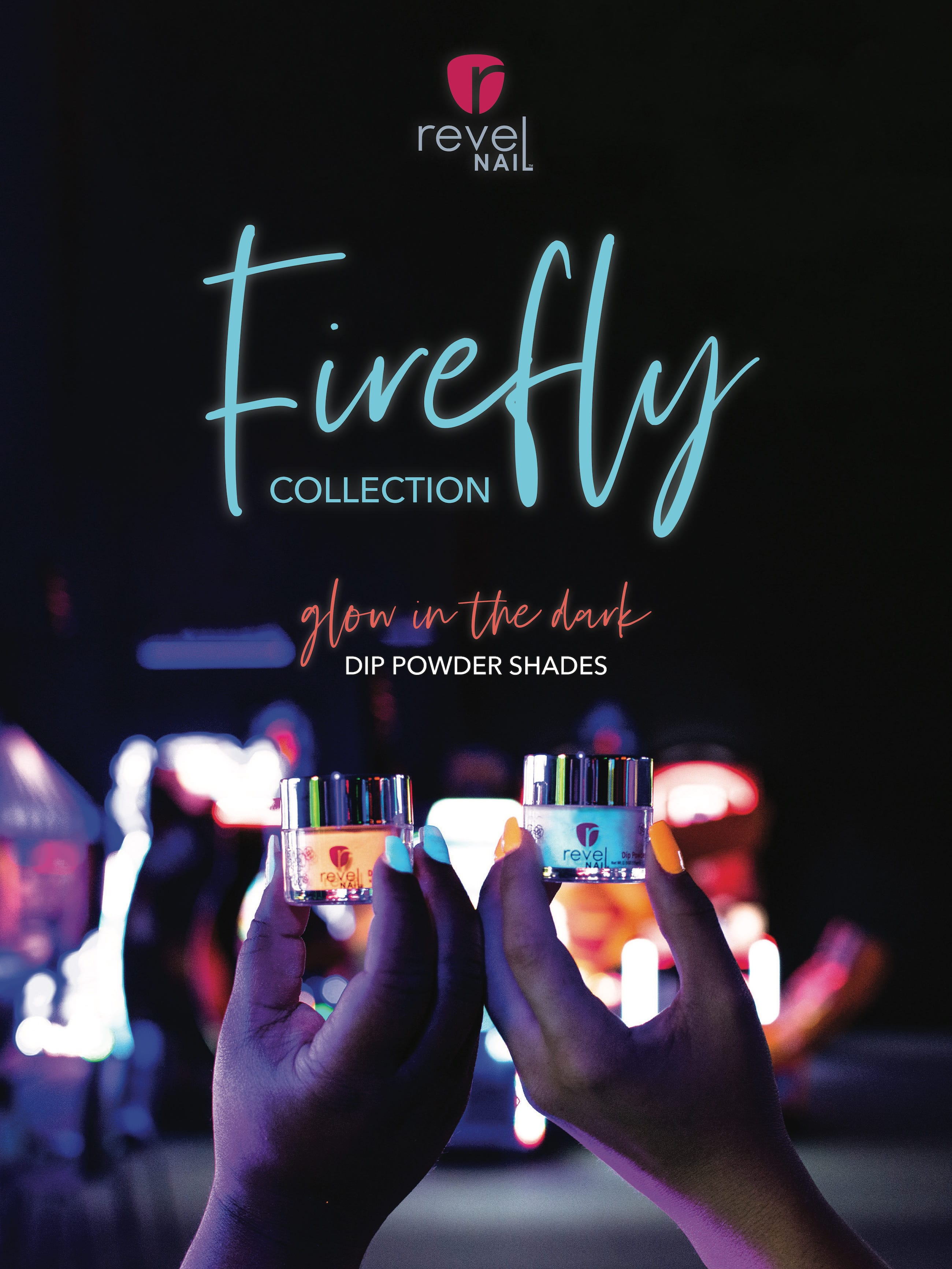 Firefly Collection | Glow in the Dark Nails Dip Powder | Revel Nail Professionals