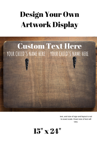 Design your own Custom Artwork Display 15 x 24,concinnity-crafts,,Concinnity Crafts