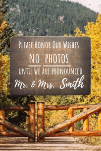 Personalized No Photos Wedding Ceremony Sign,concinnity-crafts,,Concinnity Crafts