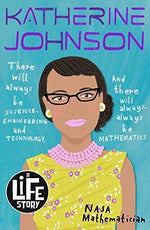 Katherine Johnson (A Life Story) - Imagine Me Stories