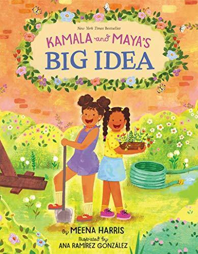 Kamala and Maya's Big Idea - Imagine Me Stories