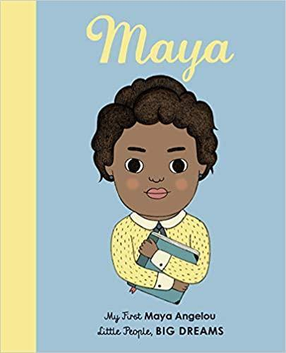 Boardbook about Maya Angelou, she appears as a child version of Maya on the cover holding a book with her hair in an updo wearing a yellow long sleeve shirt. Black children's book