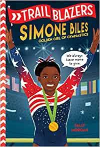 Trailblazers: Simone Biles - Imagine Me Stories