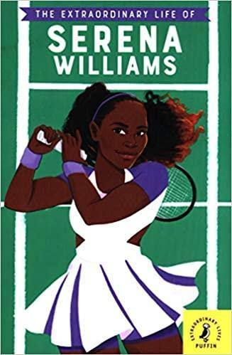 The Extraordinary Life of Serena Williams - Imagine Me Stories