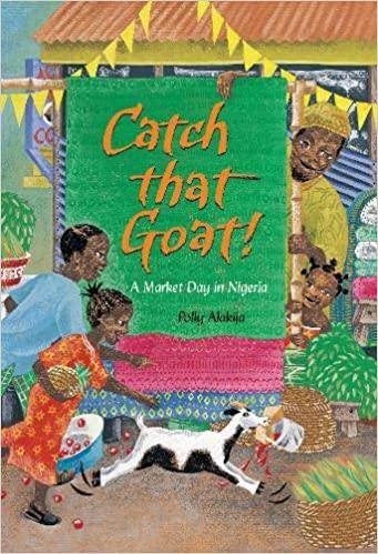Catch That Goat!: A Counting Tale from Nigeria - Imagine Me Stories