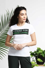 I Stand for Green Living Womens T-shirt