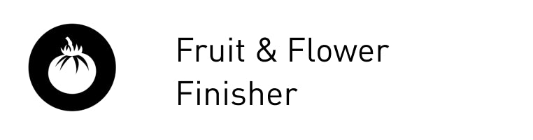 Fruit and Flower Finisher