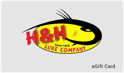 Digital Gift Card - H&H Lure Company