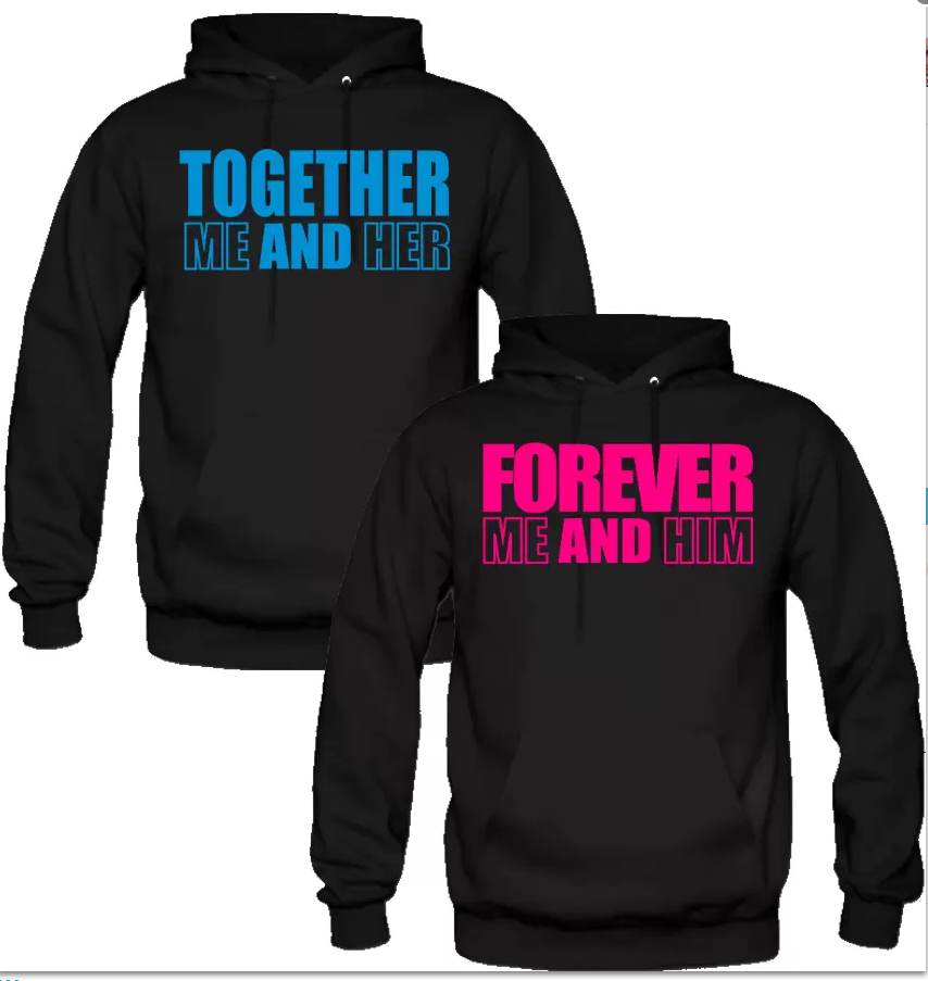 Together Forever Me And Him/Her Hoodie For Men...