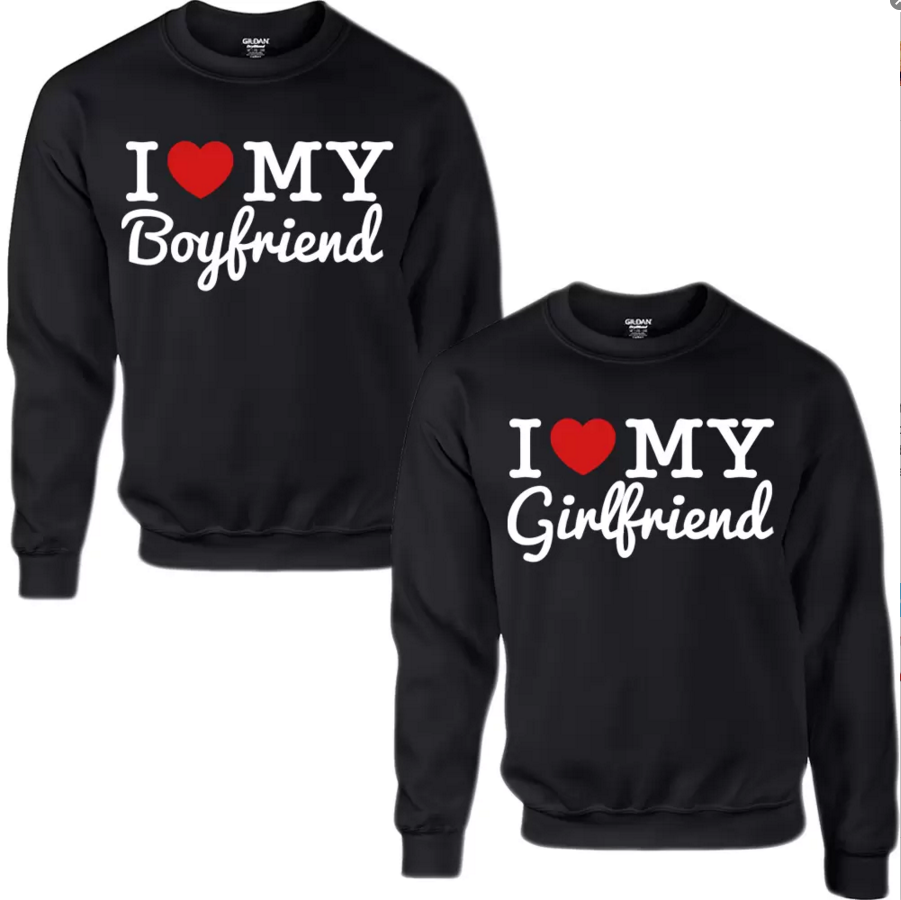 I Heart My Girlfriend/Boyfriend Sweatshirts For...