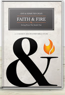 FAITH & FIRE: LIVING FROM THE INSIDE OUT / 12-SESSION BIBLE STUDY DVD