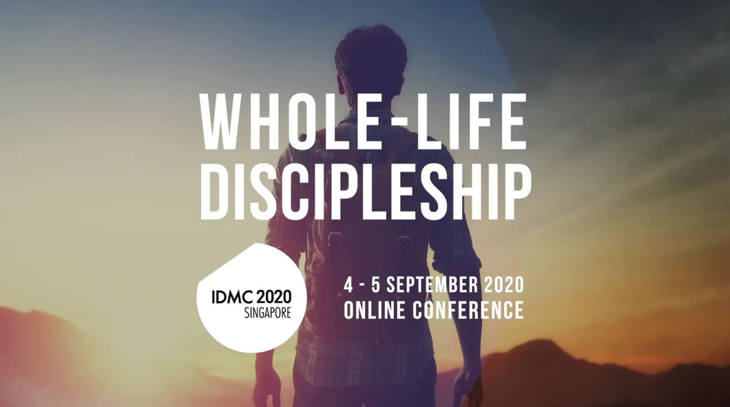 [ PREORDER ]  IDMC 2020: WHOLE LIFE DISCIPLESHIP - Conference Audio Set