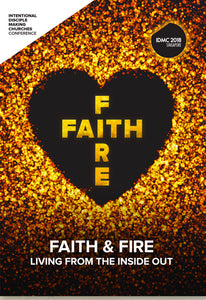 IDMC 2018: FAITH & FIRE CONFERENCE - VIDEO PLENARY SET / DVD