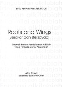 ROOTS & WINGS / INDONESIAN - FACILITATOR'S GUIDE