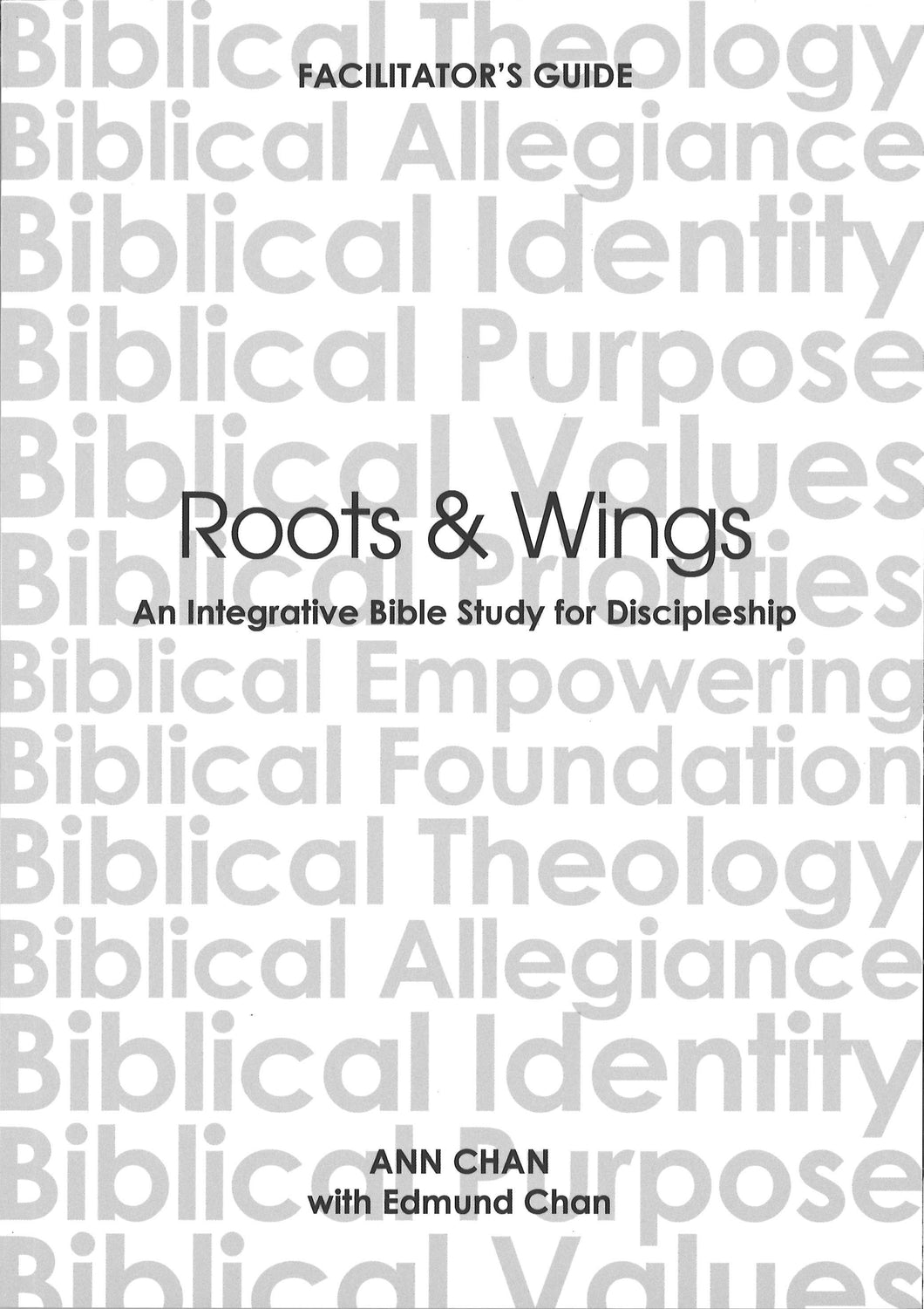 ROOTS & WINGS - FACILITATOR'S GUIDE