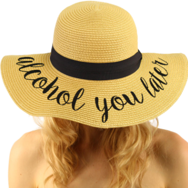 Alcohol you later sun hat