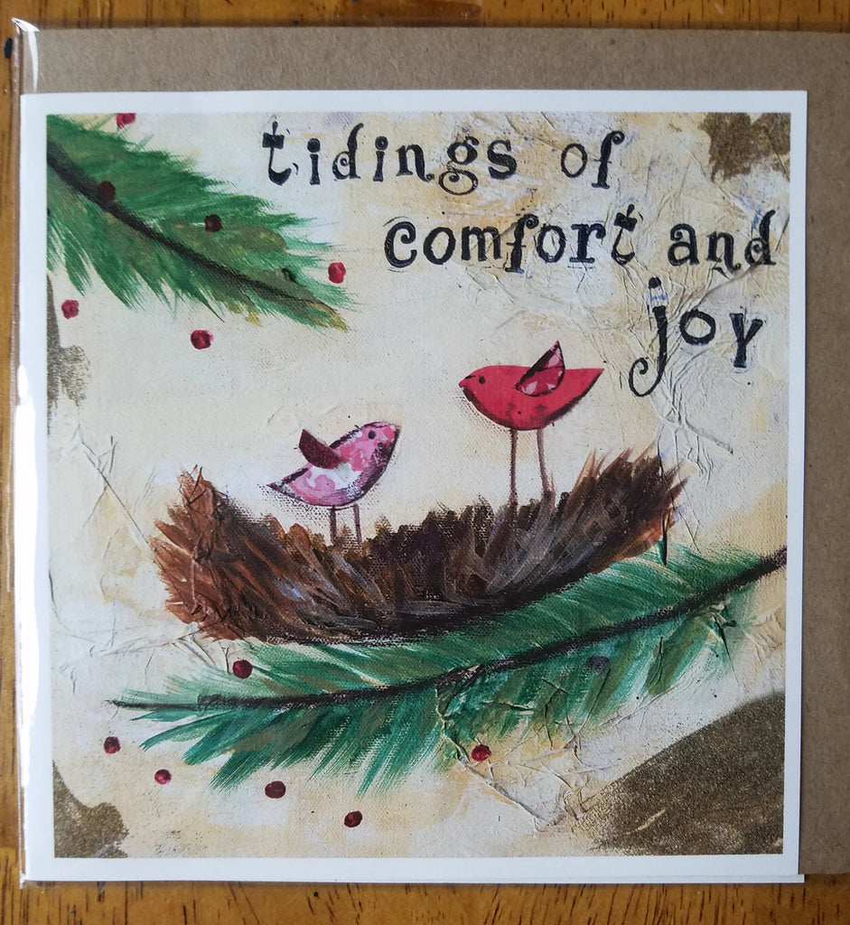 Tidings of comfort and Joy   5 x 5 card with envelope