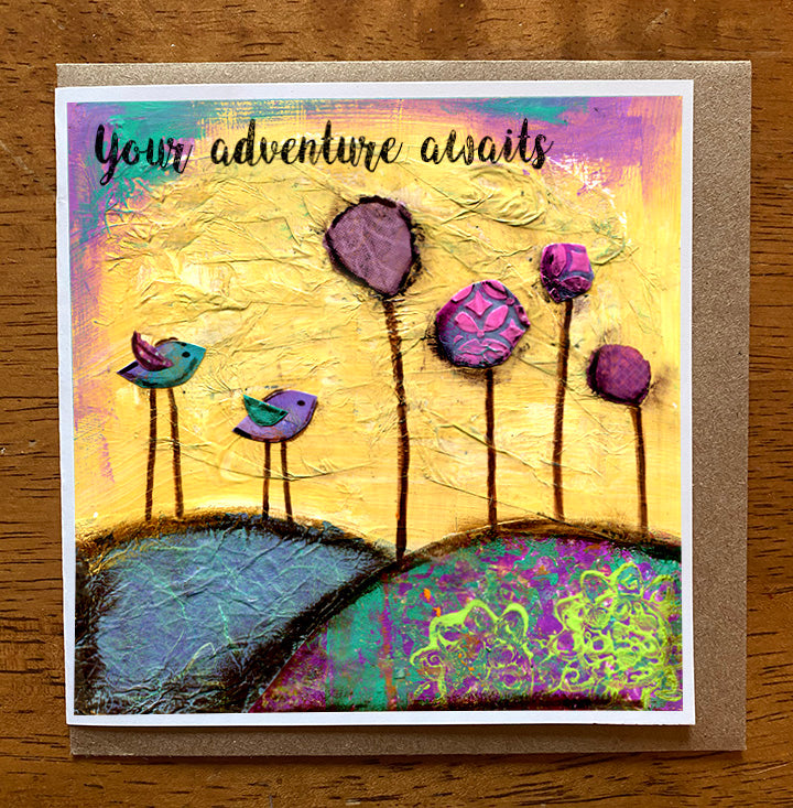 Your Adventure Awaits... 5 x 5 greeting card