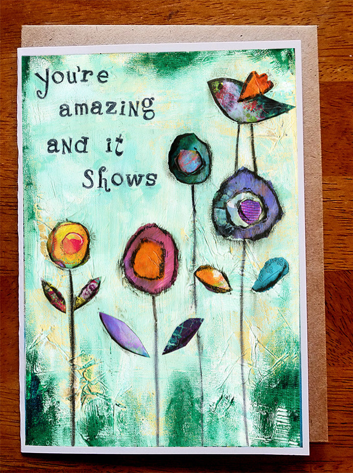 You're Amazing... 5 x 7 greeting card