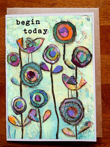 Begin Today... 5 x 7 greeting card