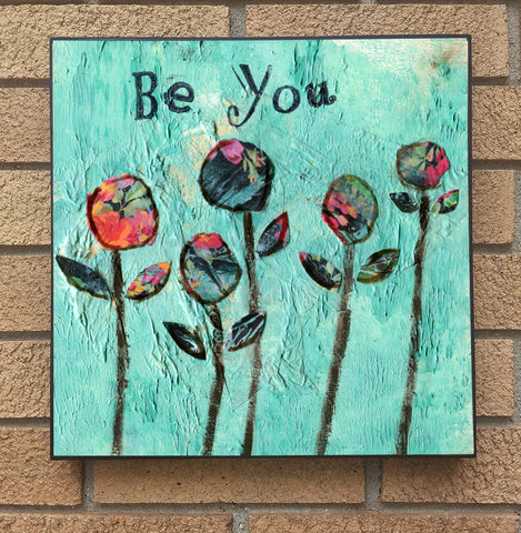 Be You, wood block print