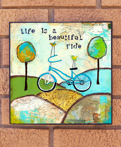 Life is a Beautiful ride... wood block print