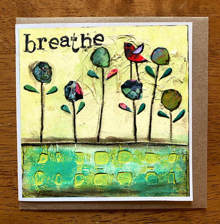 Breathe.... 5 x 5 greeting card