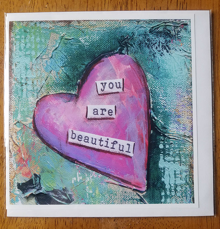 You Are Beautiful...Card
