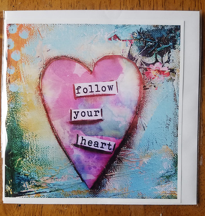 Follow Your heart..Card