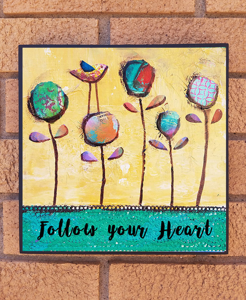 Follow your Heart... wood block print