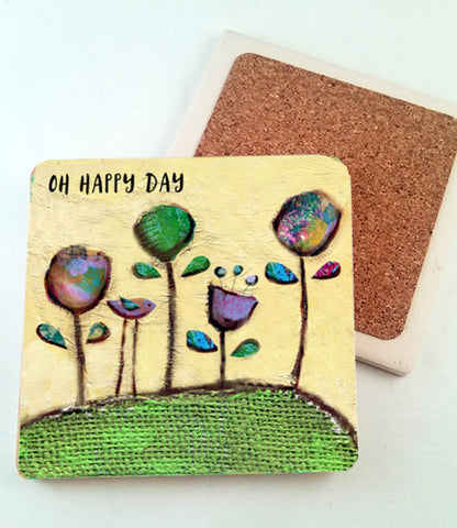 Oh Happy Day...Absorbant Stone Coaster