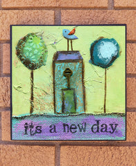 It's a New Day wood block print