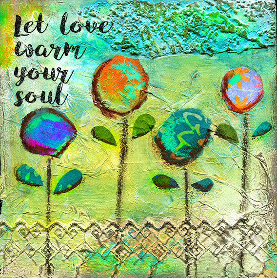 Let Love Warm your Soul