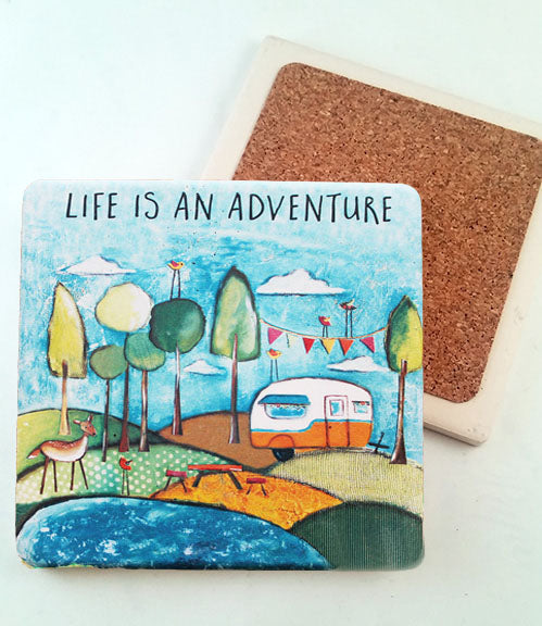 Life is an adventure... absorbant stone coaster