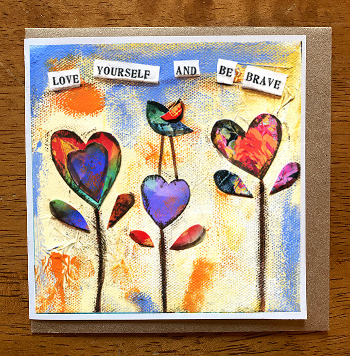 Love Yourself.. 5 x 5 greeting card