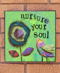 Nurture your Soul. wood block print