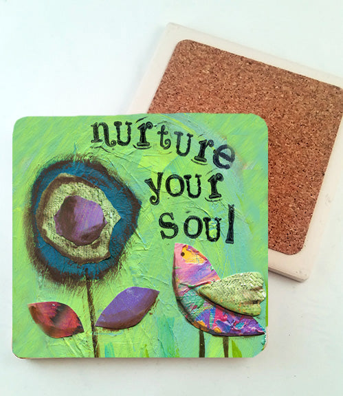 Nurture Your Soul..... absorbant stone coaster