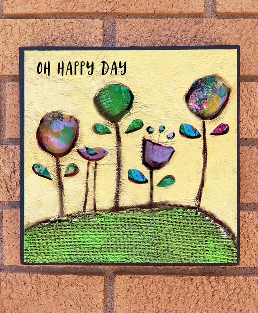 Oh happy Day wood block print