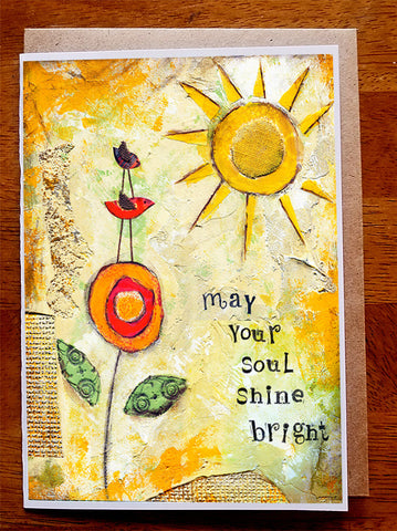 May Your Soul Shine Bright....5 x 7  Greeting Card