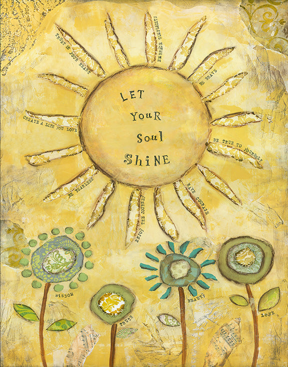 Let Your Soul Shine
