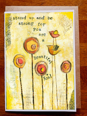 Stand Up and Be Strong....5 x 7  Greeting Card