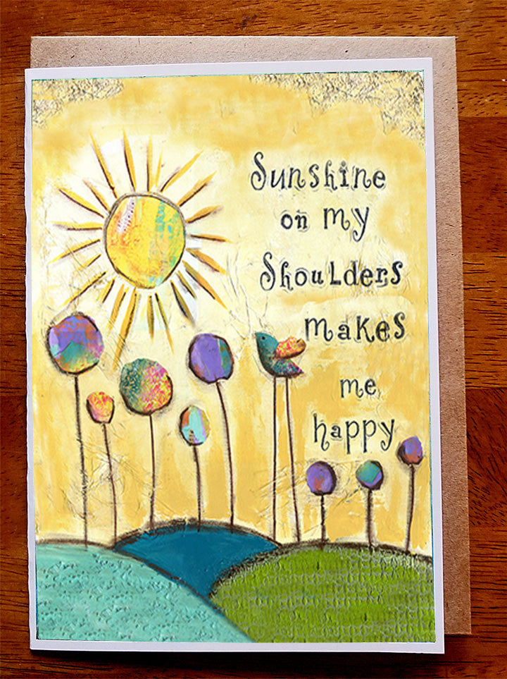 Sunshine on my Shoulders....5 x 7  Greeting Card