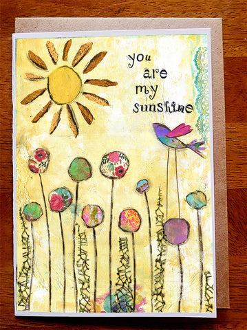 You Are My Sunshine.... Greeting Card