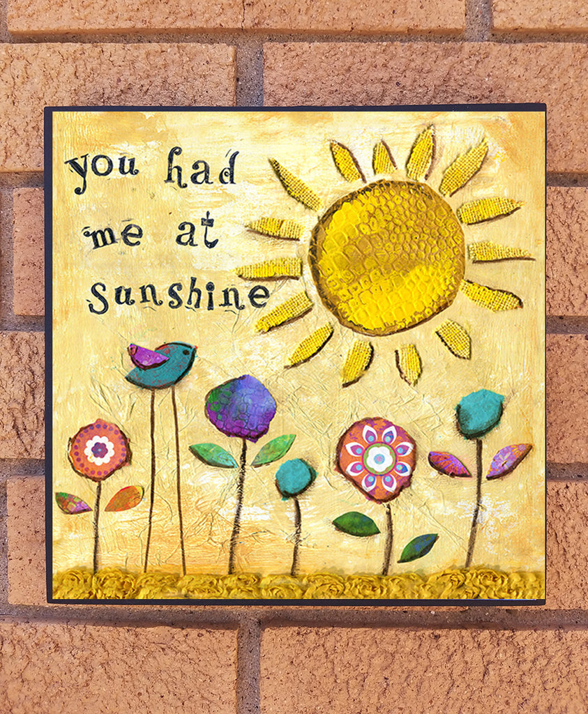You Had me At Sunshine. wood block print